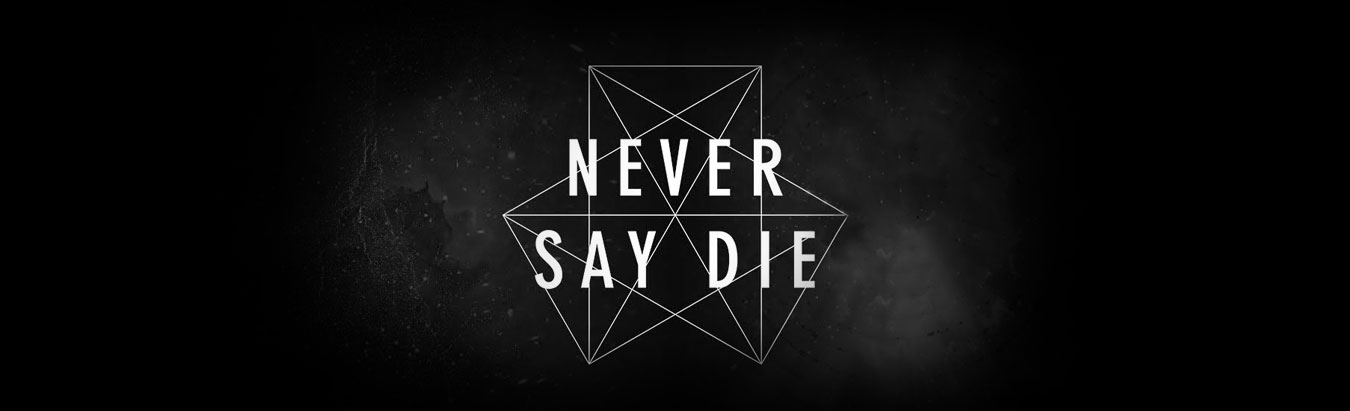 10 Years of Never Say Die Records